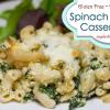 Gluten & Dairy Free Spinach Pasta Casserole