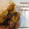 Mexican Cornbread Casserole, Gluten Free Dairy Free - GFCF