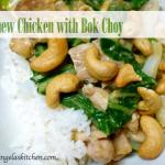 gluten free dairy free cashew chicken with bok chou