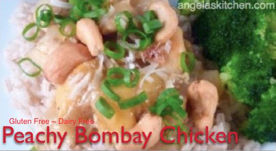 Peachy Bombay Chicken, Gluten Free Dairy Free