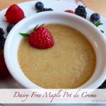 gluten free dairy free Maple Pot de Creme