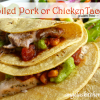 Broiled Pork or Chicken Tacos - Gluten Free-zer Friday