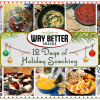 12 Days of Holiday Snacking Round Up