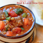 Beef & Lentil Slow Cooker Stew, Gluten Free Dairy Free