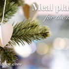 How I plan food for the holidays