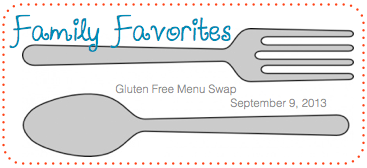 Gluten Free Menu Swap-Family Favorites