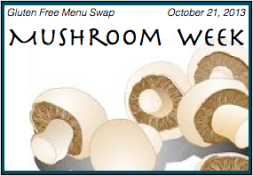 Gluten Free Menu Swap - Mushrooms