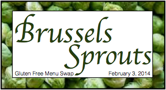 Gluten Free Menu Swap-Brussels Sprouts