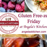 Gluten Free-zer Friday tag