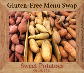 Gluten Free Menu Swap -SweetPotatoes
